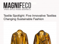 2016Apr1-magnifeco.com:textile-spotlight-five-innovative-textiles-changing-sustainable-fashion:news.png