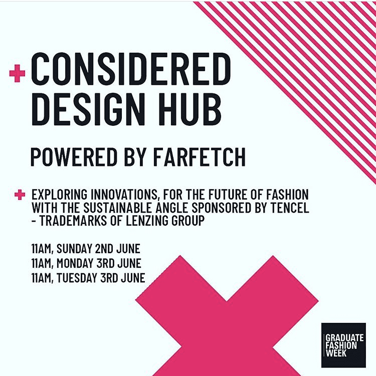 Graduate Fashion Week - Considered Design Hub